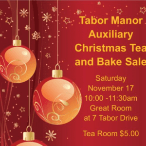 Radiant care tabor manor auxiliary christmas tea & bake sale